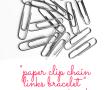 Paper Clips Bracelet-Inspiration